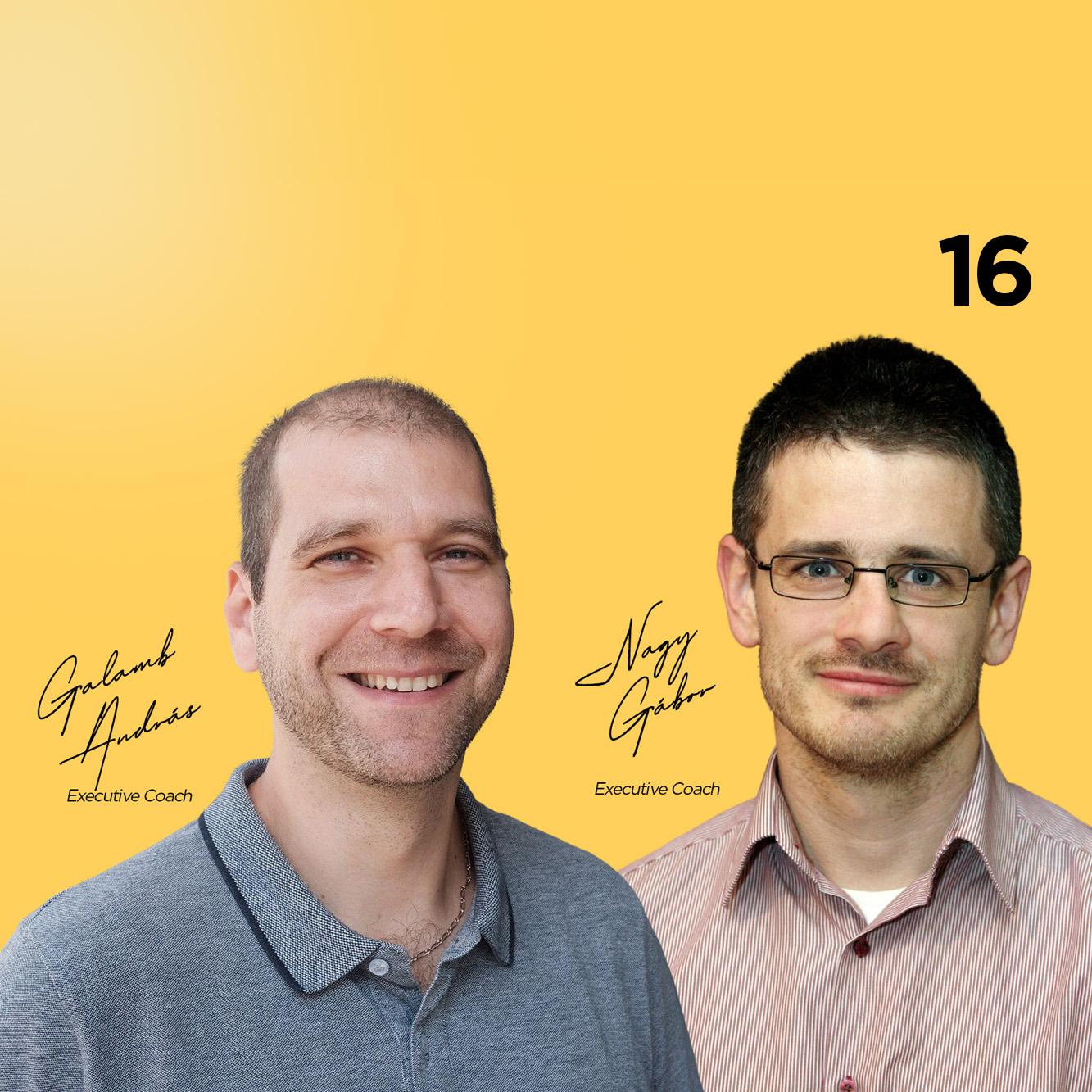 16. Coach Sarok – Újratervezés – Galamb András és Nagy Gábor